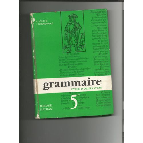 Grammaire 5e Nathan Souche Grunenwald Pas Cher Ou D Occasion