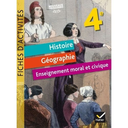 Histoire Geographie 4eme Hatier 2011 Pas Cher Ou D Occasion