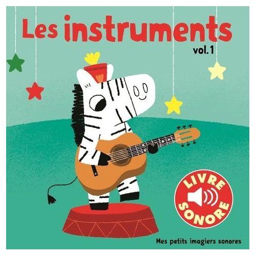 Livre Sonore Gallimard Les Instruments Pas Cher Ou D