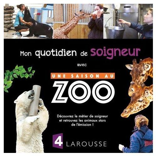 Livre Une Saison Au Zoo Pas Cher Ou D Occasion Sur Rakuten