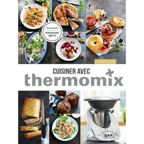 Ma Cuisine Thermomix Pas Cher Ou D Occasion Sur Rakuten