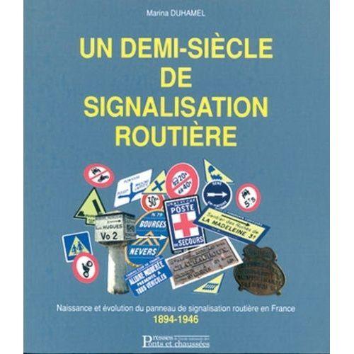 Datant des panneaux de signalisation
