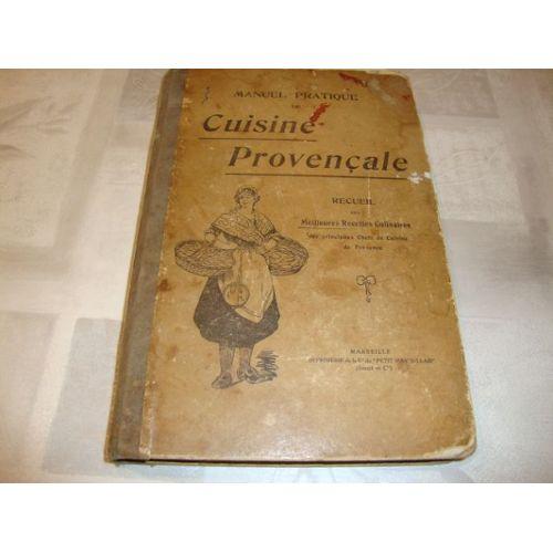 Manuel Pratique Cuisine Provencale Recueil Des Meilleures