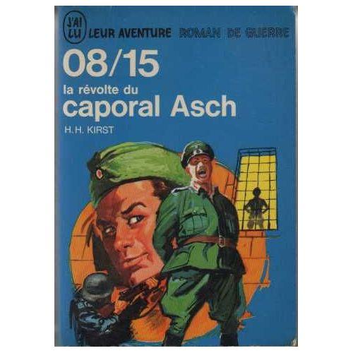 en vente en ligne pas cher à vendre le magasin 08/15 la Revolte du Caporal Asch