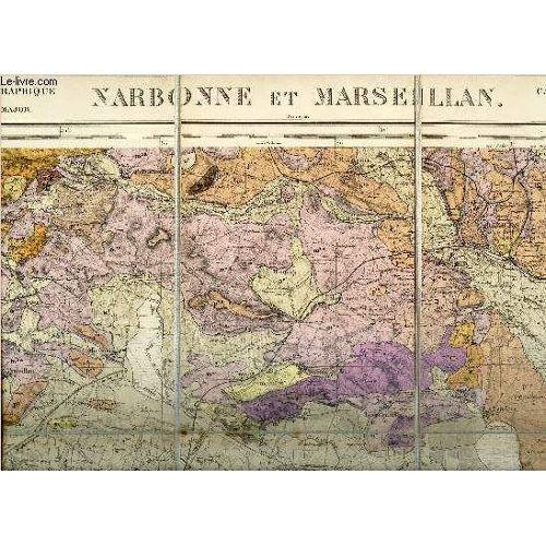 1 CARTE TOILEE DEPLIANTE EN COULEUR DE : CARTE GEOLOGIQUE DE LA FRANCE : NARBONNE ET MARSEILLAN ...
