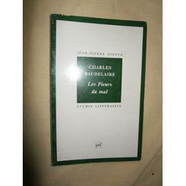 Charles Baudelaire-Fleurs Du Mal N.1 - Giusto J.P.