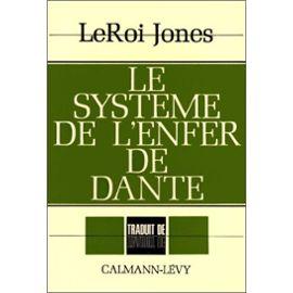 Le Systeme De L'enfer De Dante - Leroi Jones