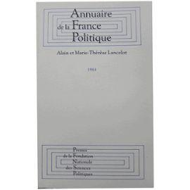 Annuaire De La France Politique - 1984 - Alain Lancelot