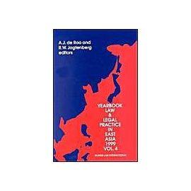 Yearbook Law & Legal Practice in East Asia, Volume 4 (1999) - Annie J. De Roo