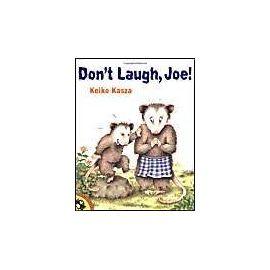 Don't Laugh, Joe! - Keiko Kasza