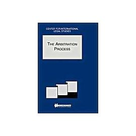 The Arbitration Process: The Arbitration Process - Special Issue, 2001 - Dennis Campbell