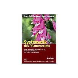 Systematik des Pflanzenreichs - Dietrich Frohne