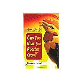Can You Hear the Rooster Crow? - Joann Farris