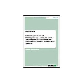 """Verhaltensgestörte Kinder. Buchbesprechung: """"Kinder, die hassen. Auflösung und Zusammenbruch der Selbstkontrolle"""" von Fritz Redl und David Wineman - Roland Engelhart"""