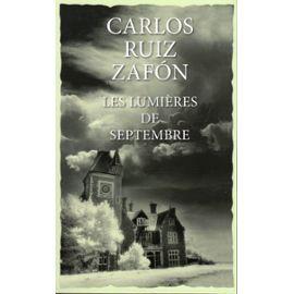Les lumières de Septembre - Carlos Ruiz Zafon