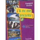 A Mi Me Encanta Espagnol Seconde Ouvrage En Espagnol