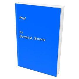 Piaf - Simone Berteaut