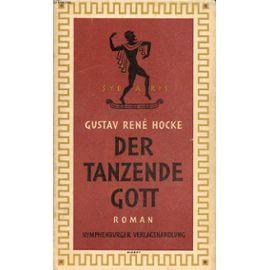 Der Tanzende Gott - Hocke Gustav Rene