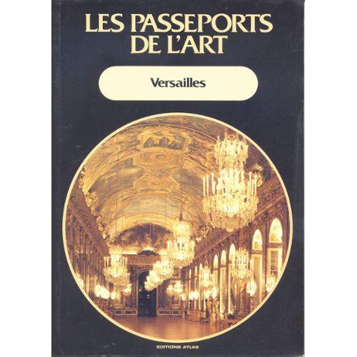 Couverture de Les passeports de l'Art; Versailles