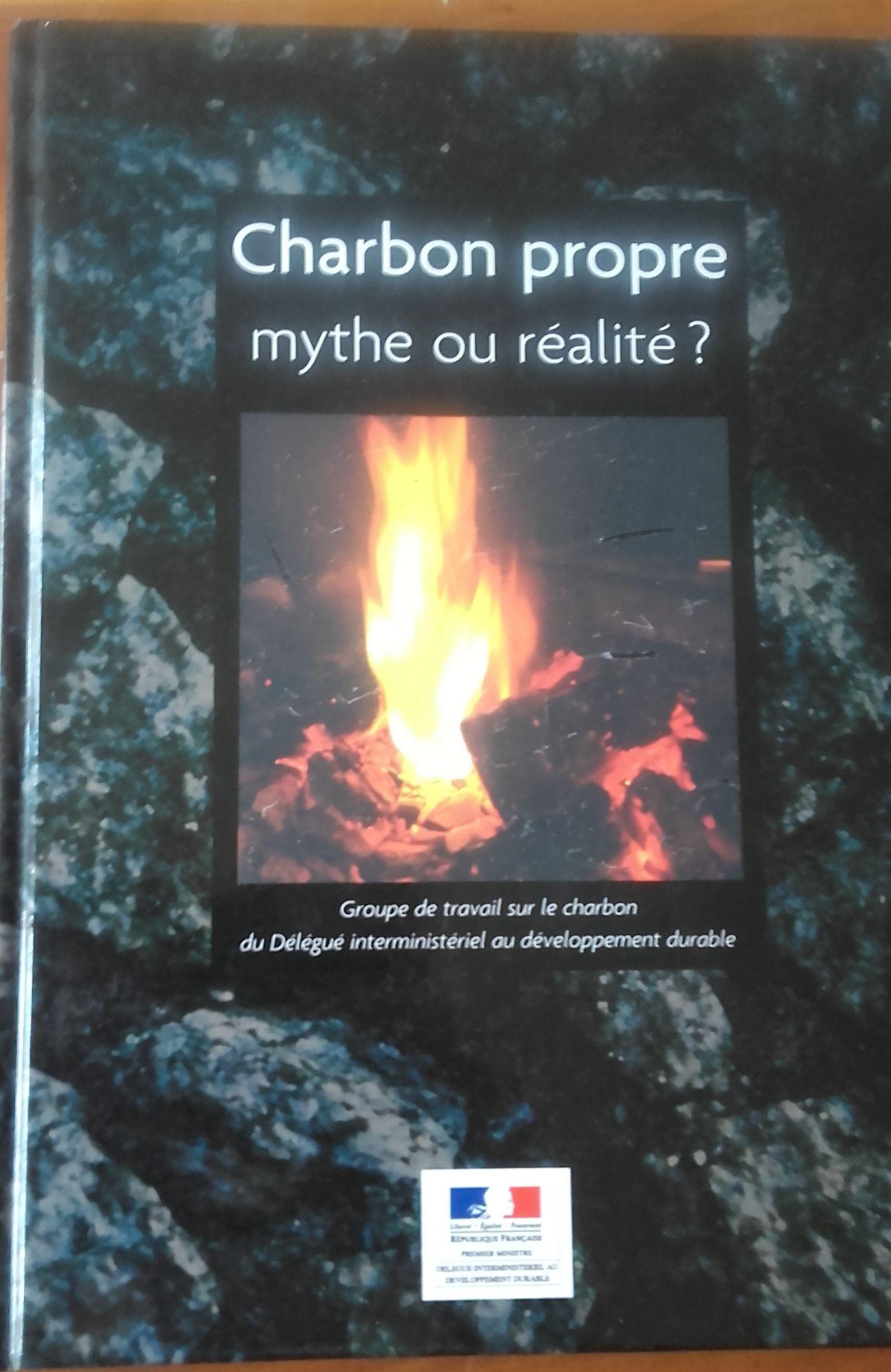CHARBON PROPRE - MYTHE OU REALITE? RECONCILIER ENERGIE. CHANGEMENT CLIMATIQUE ET DEVELOPPEMENT DURAB