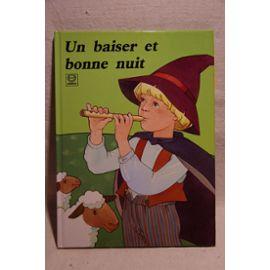 Un Baiser Et Bonne Nuit - Blanco, Josette