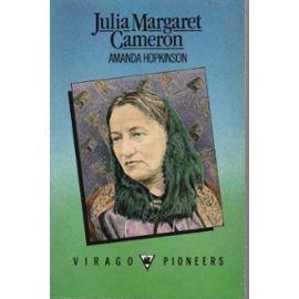 Julia Margaret Cameron (Pioneers) - Amanda Hopkinson