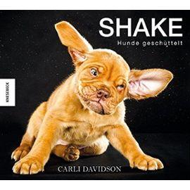 Shake - Hunde geschüttelt - Carli Davidson