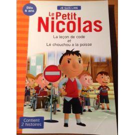 LE PETIT NICOLAS : 2 histoires - LA LECON DE CODE ET LE CHOUCHOU A LA POISSE - Semé