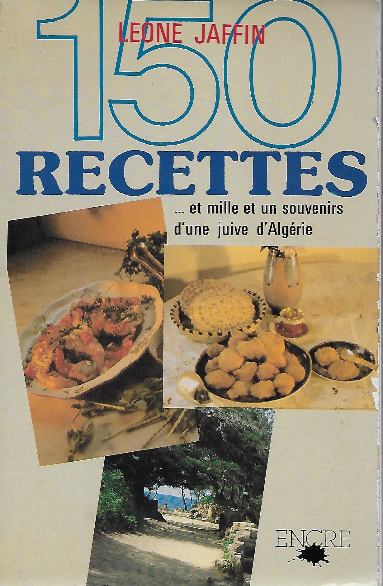 150 recettes et mille et un souvenirs d'une juive d'Algérie