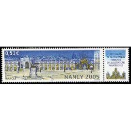 france 2005, très bel exemplaire neuf** luxe yvert 3785, place stanislas à nancy avec vignette 78ème congrès fédération des sociétés philatéliques.