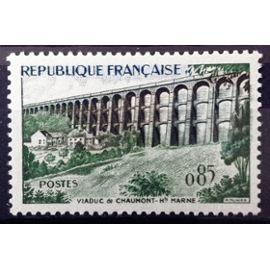 France - Viaduc de Chaumont 0,85 (Impeccable n° 1240) Neuf** Luxe - Cote 3,00€ - Année 1960 - N14604