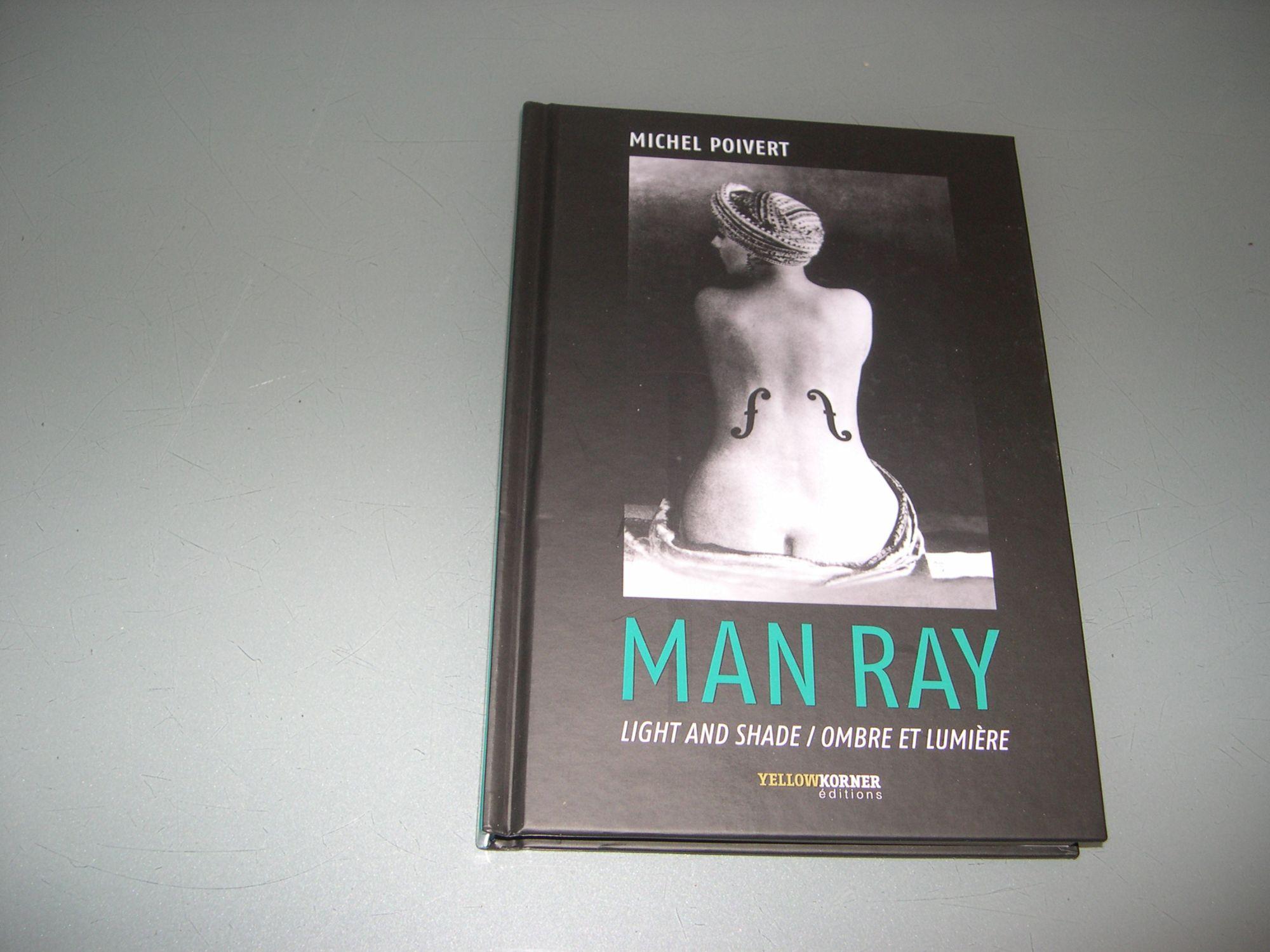 MAN RAY Ombre et lumière