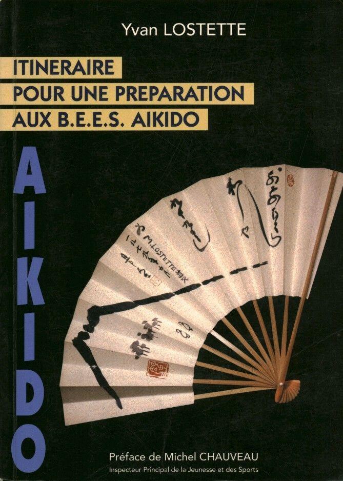 Itinéraire pour une préparation aux BEES aïkido