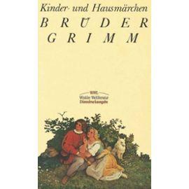 Kinder- und Hausmärchen - Brüder Grimm