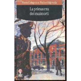 Valpreda, P: Primavera dei maimorti - Piero Colaprico