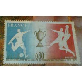 TIMBRE FRANCAIS ANNIVERSAIRE DE LA COUPE DE FRANCE 1917 - 1977