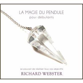 La Magie Du Pendule Pour Débutants - (2cd Audio) - Richard Webster