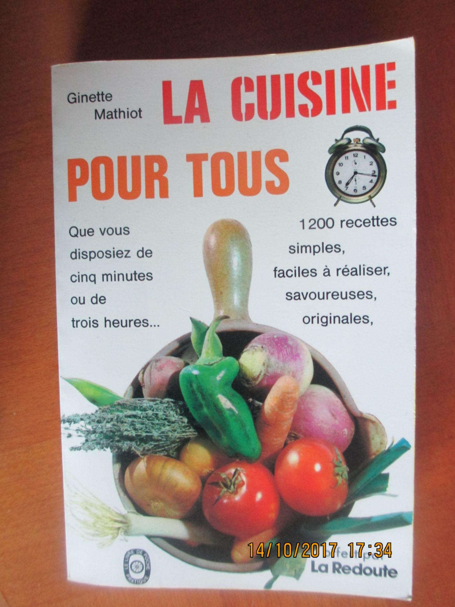La Cuisine Pour Tous De Ginette Mathiot Rakuten