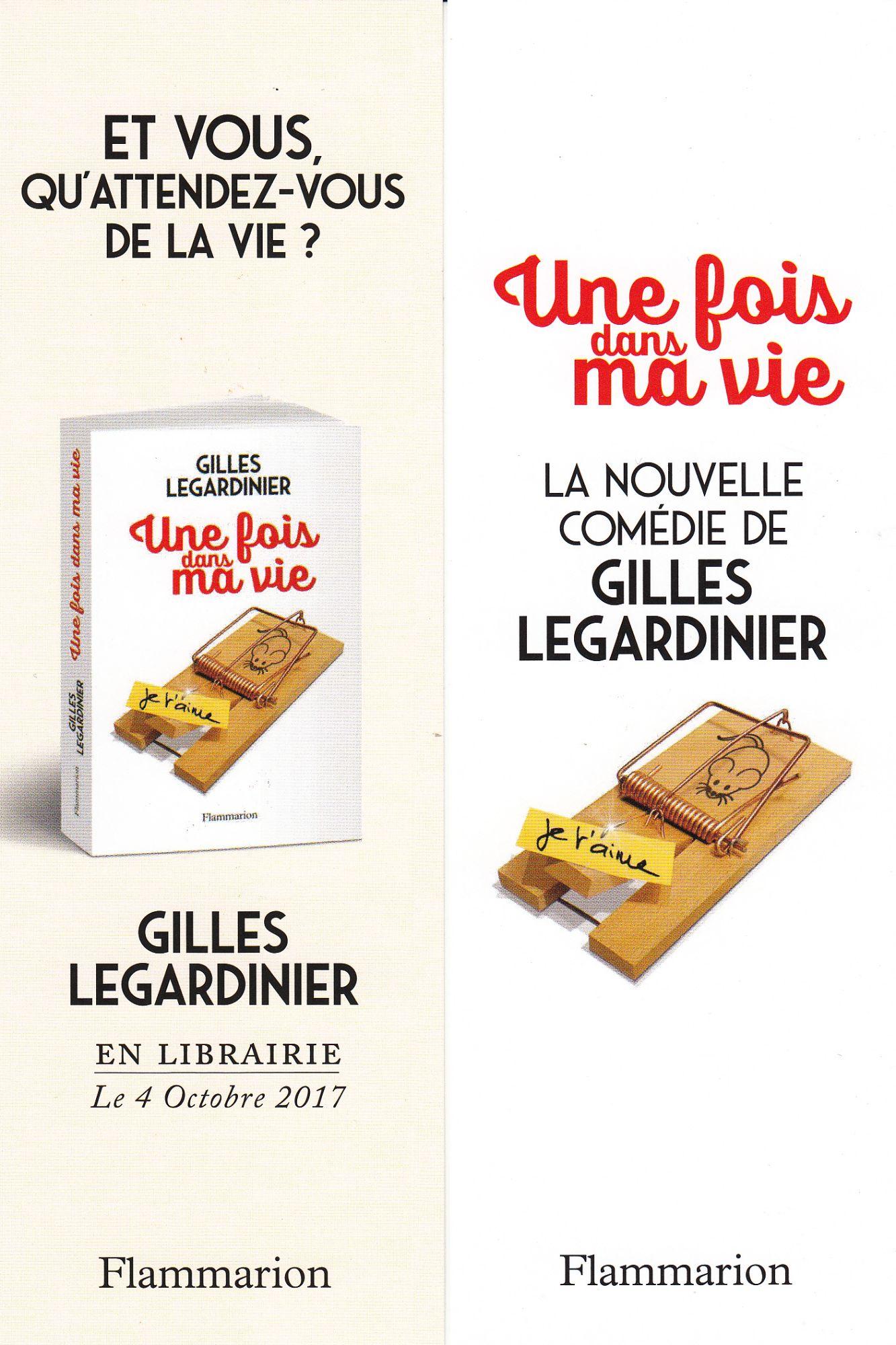Marque Page Une Fois Dans Ma Vie De Gilles Legardinier