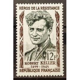 Résistants 1957 - Robert Keller 12f (Superbe n° 1102) Neuf* - France Année 1957 - N19298