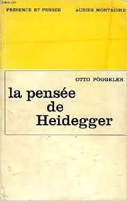 La pensée de Heidegger Aubier Montaigne Présence et pensée 1967