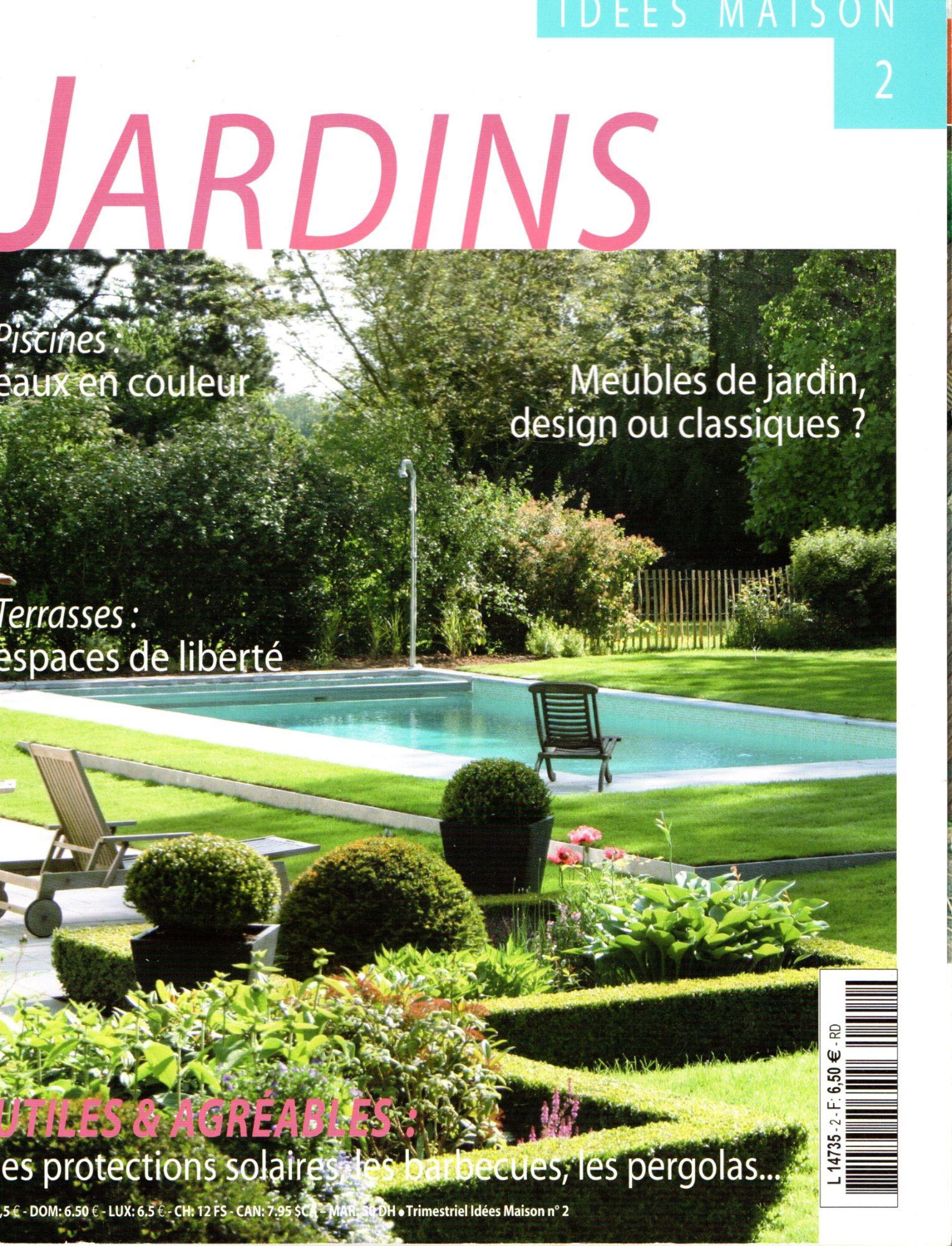 Idees Maison 2 Jardins Piscines Terrasses Meubles De Jardin