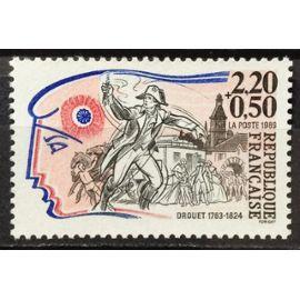 Personnages Célèbres Révolution - Drouet 2,20+0,50 (Impeccable n° 2569) Neuf** Luxe (= Sans Trace de Charnière) - France Année 1989 - N19743