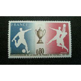 TIMBRE FRANCE ( YT 1940 ) 1977 60e anniversaire de la coupe de France de football 1917-1977