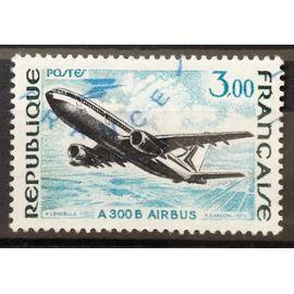 Airbus A300 B 3,00 (Magnifique n° 1751) Oblitération Très Propre / Légère / Bleue - France Année 1973 - N20460