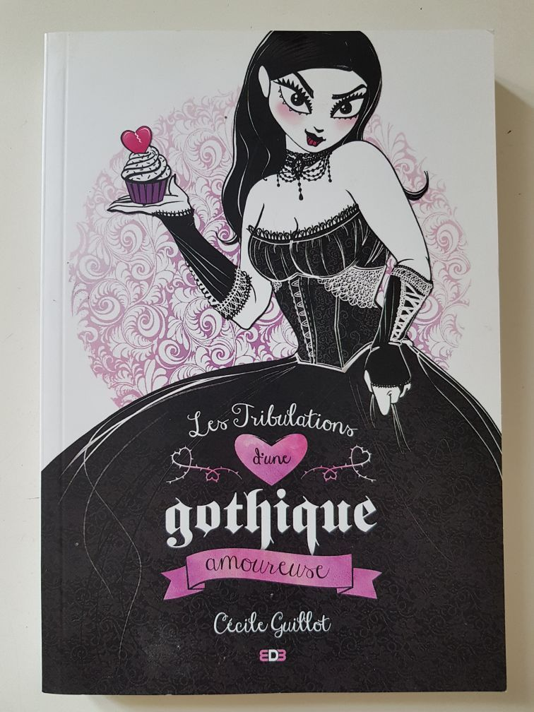 Les Tribulations d'une Gothique Amoureuse