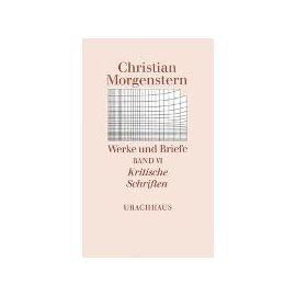 Kritische Schriften - Christian Morgenstern