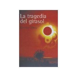 TRAGEDIA DEL GIRASOL