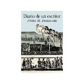 Dostoevskiï, F: Diario de un escritor - Fiodor Mijaïlovich Dostoevskiï