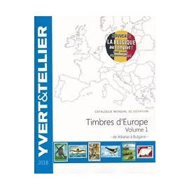 CATALOGUE 2018 YVERT & TELLIER TIMBRES EUROPE A à B